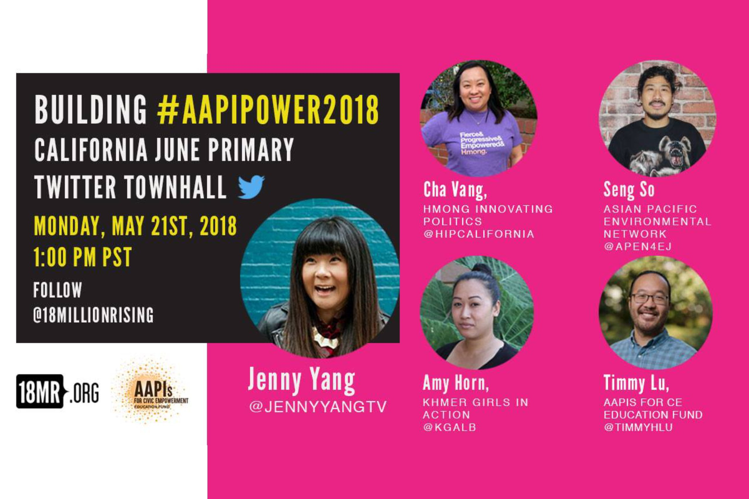 #AAPIPower2018 CA June Primary Twitter Townhall!