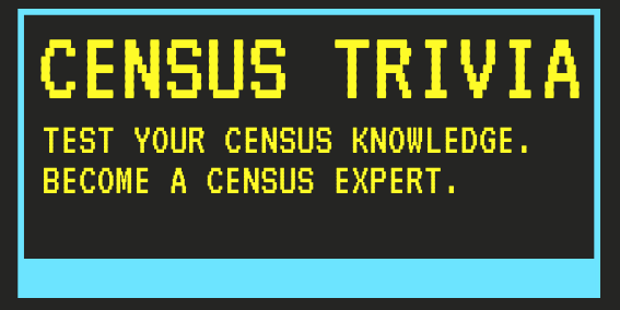 Census Trivia Kahoot